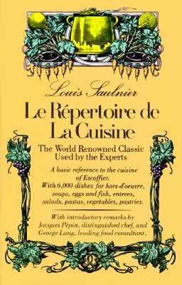 Le Repertoire De LA Cuisine By Saulnier, Louis